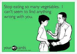 stop eating veggies